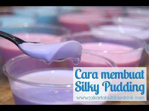 Resep Cara Membuat Silky Pudding Jakarta Bubble Drink Jual Bubuk Powder Minuman Youtube Pudding Desserts Avocado Dessert Makanan Mudah