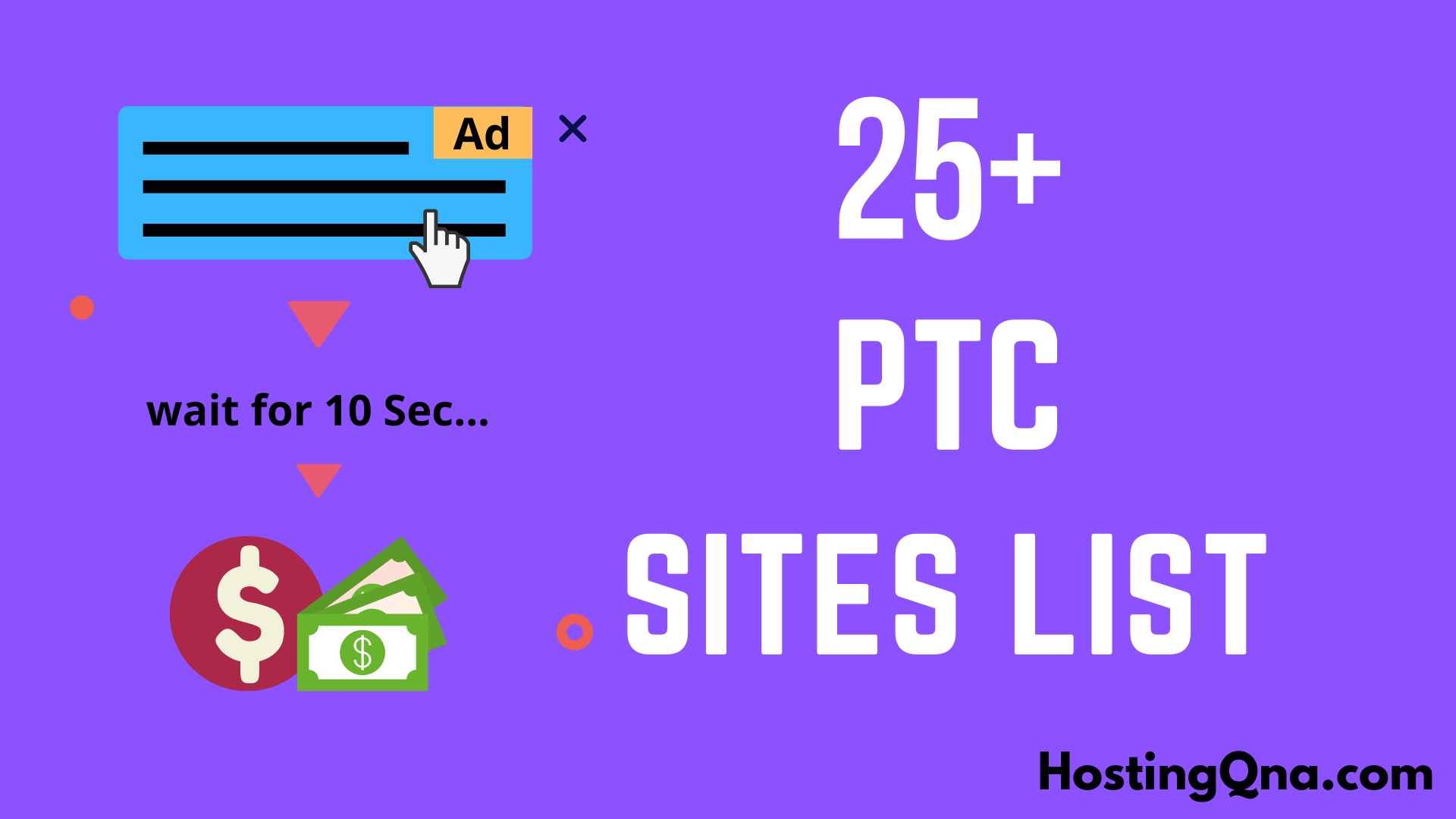 25+ Best PTC Sites List | Paying $100 in 2021