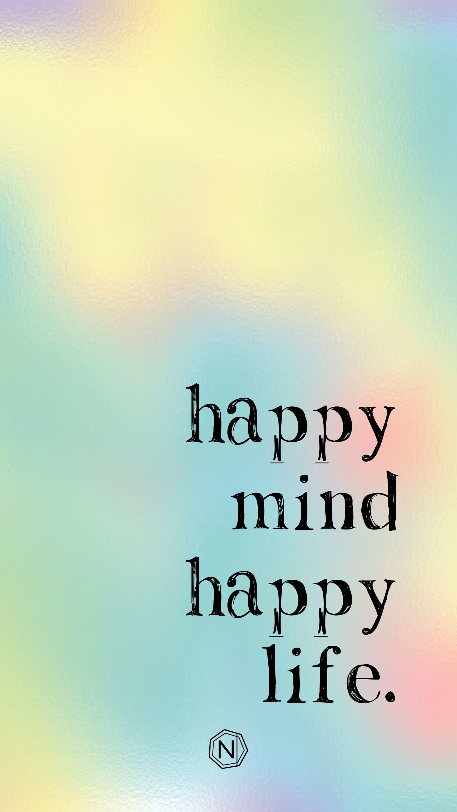 Njooys Happy Mind Happy Life Happy Quotes Inspirational Happy Minds