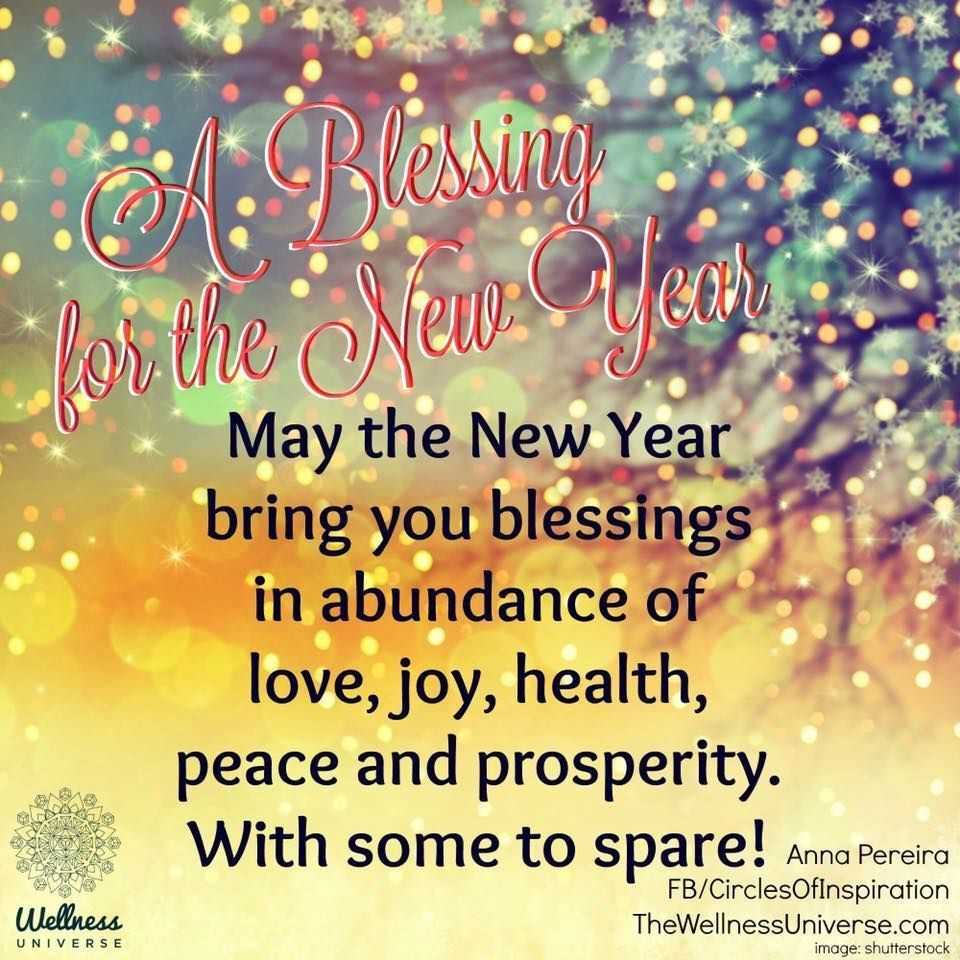 A Blessing For The New Year Happy New Year Quotes Quotes About