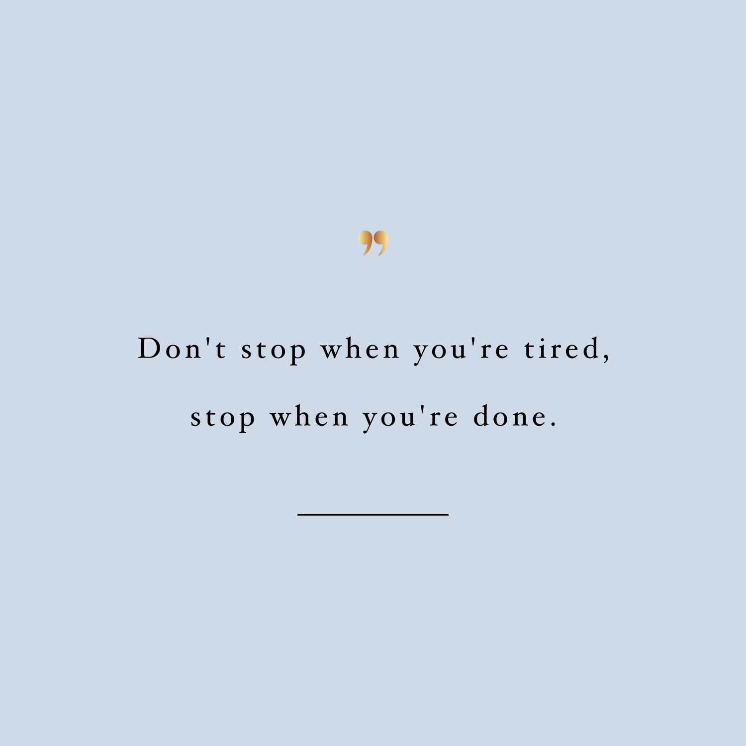 Don't Stop | Training Quote