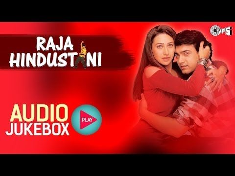 Raja Hindustani Film Mp3 Song Pk
