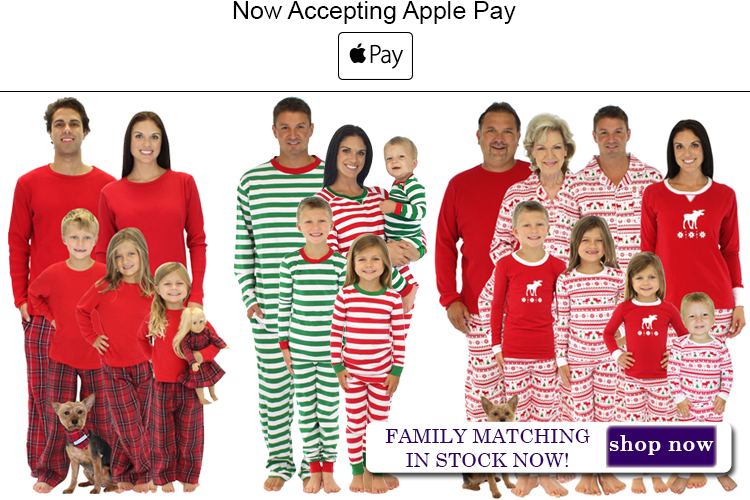We have matching pajamas for the whole family ! Great for those cold winter mornings
