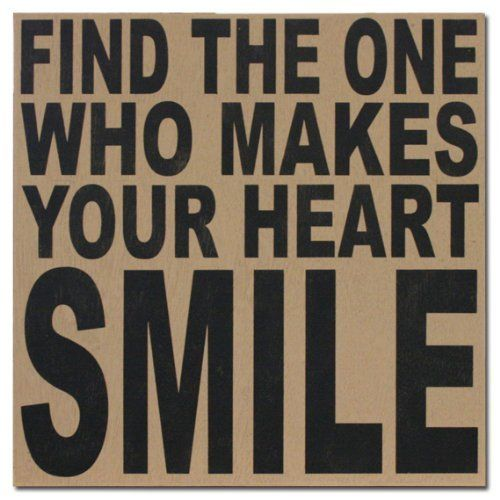 Find The One Who Makes Your Heart Smile 16x16 Box Sign Almond