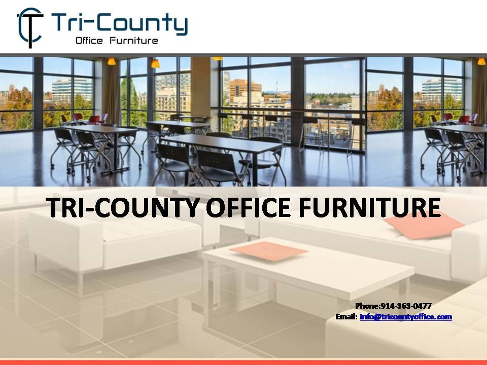 If You Are Thinking Of Getting New Office Furniture, Tri County Office  Furniture Has