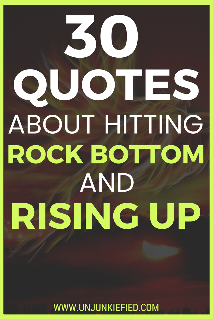 30 Quotes About Hitting Rock Bottom Rising Up Inspiration Self