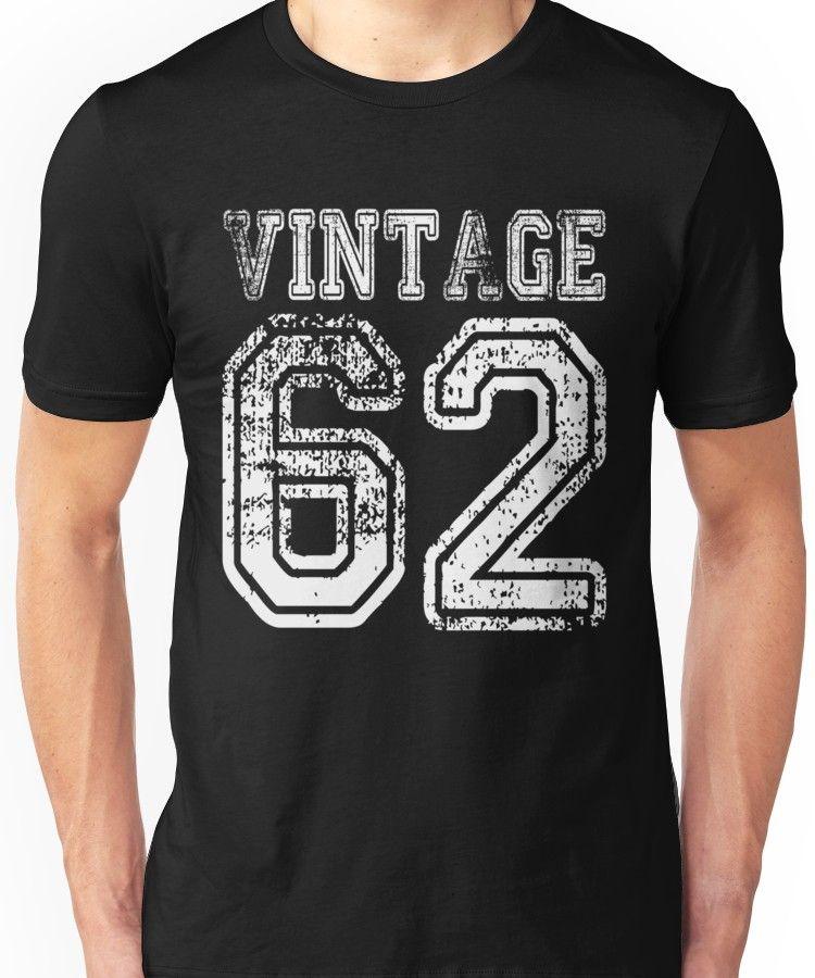 Vintage 62 2062 1962 T Shirt Birthday Gift Age Year Old Boy Girl Cute Funny Man Woman Unisex