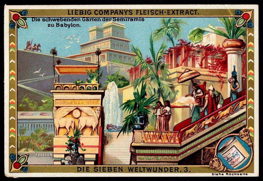 Liebig S451 The Hanging Gardens Of Babylon Www Flickr Com Hangender Garten Weltwunder Sieben Weltwunder