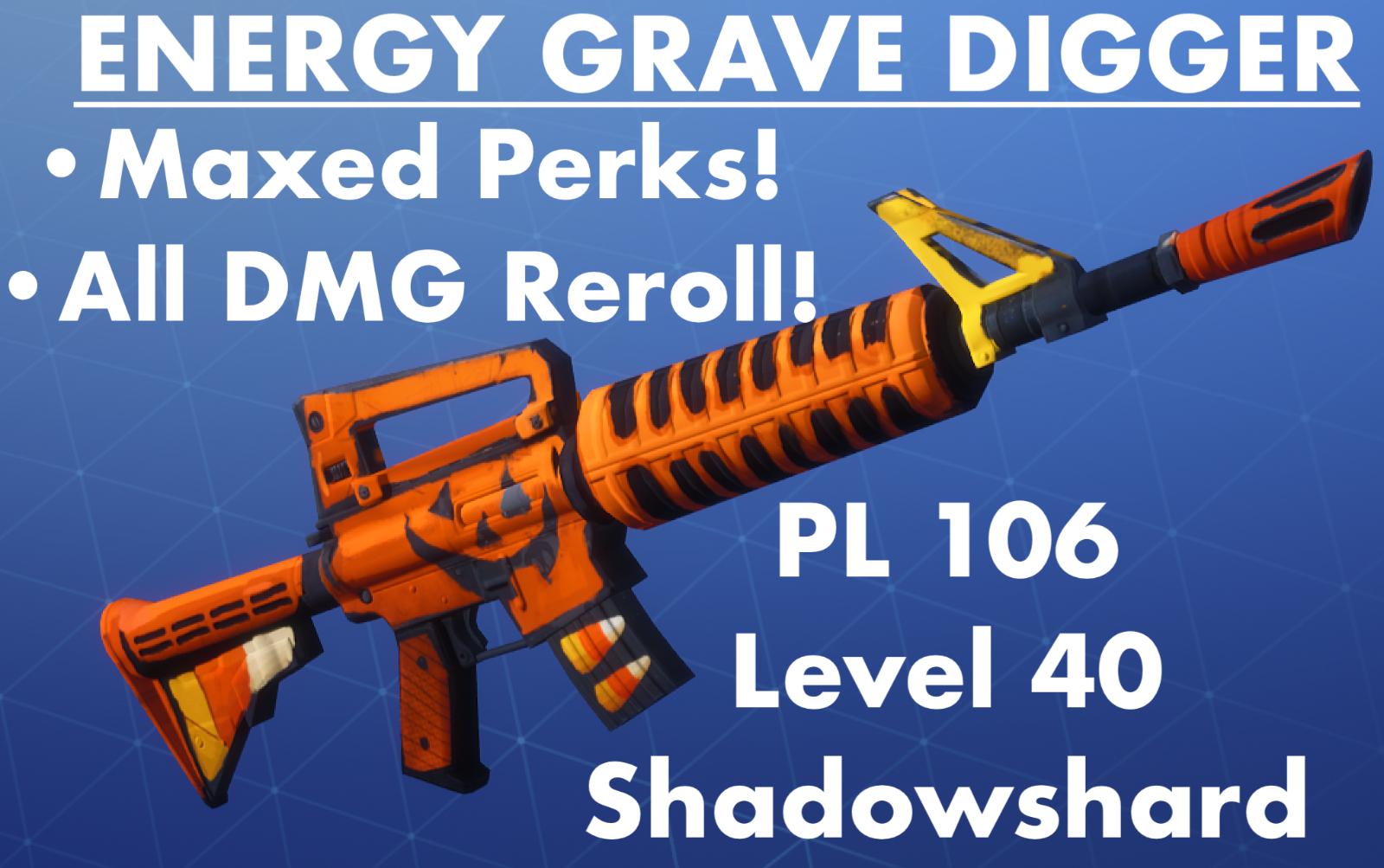 best 106 grave digger on ebay energy maxed perks all dmg reroll fortnite - grave digger fortnite best perks