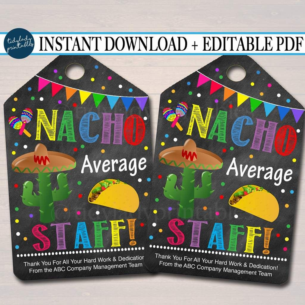 Nacho Average Staff Appreciation Favor Thank you Gift Tags, Mexican Themed Staff Appreciation Pdf File