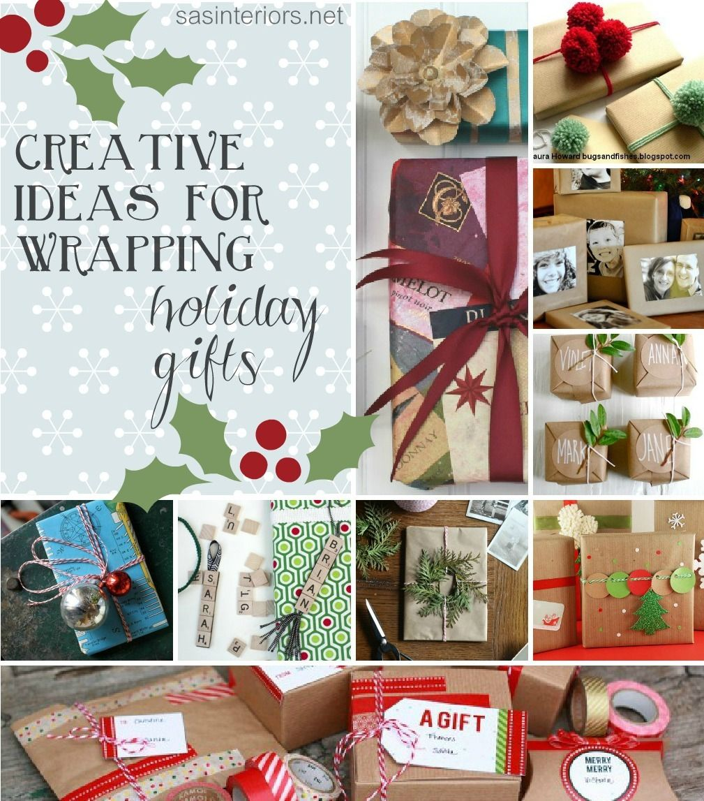 Unique And Creative Ideas For Wrapping Holiday Gifts Holiday Christmas Gifts Unique Wrapping Ideas Christmas Gift Wrapping