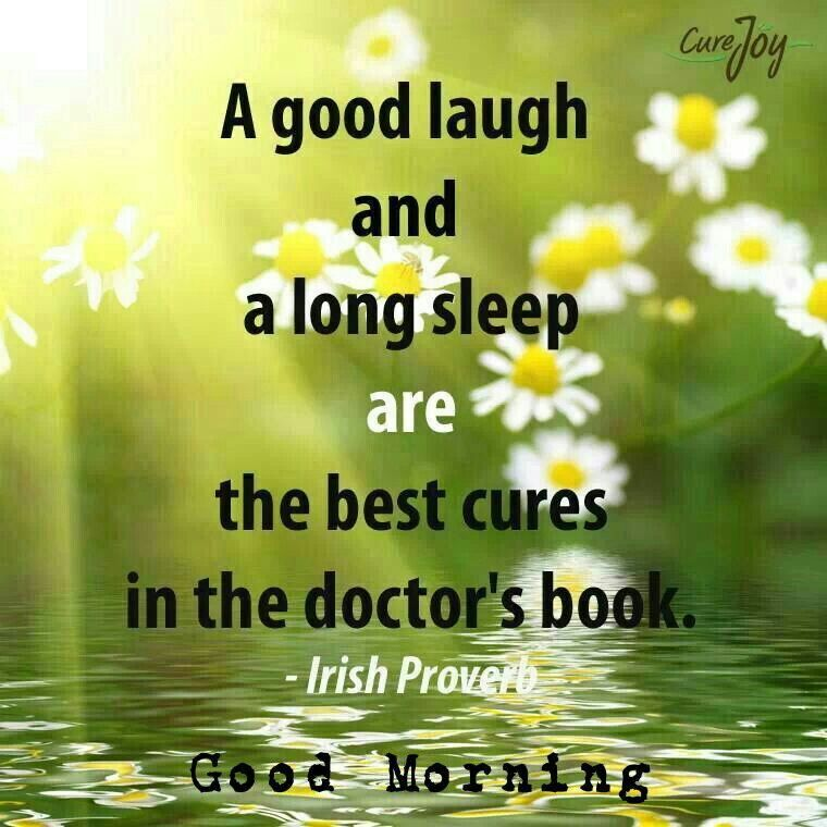 Good Laughing Quotes: Good Morning