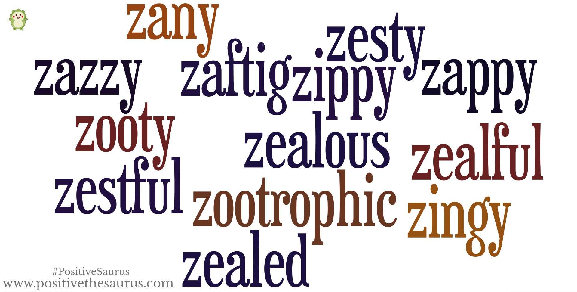 adjectives that start with z to describe a person positively positive adjectives starting with z a zestful and 20281