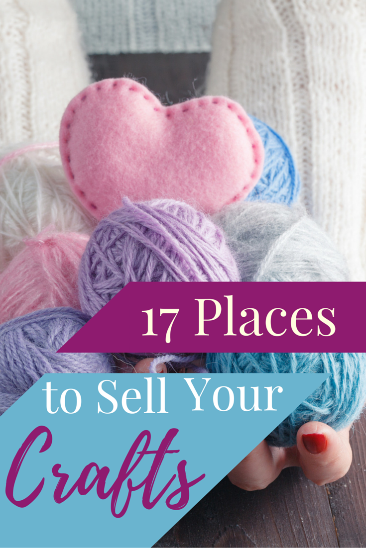 17 Places to Sell Your Crafts   Etsy Selling Tips   Crafts ...