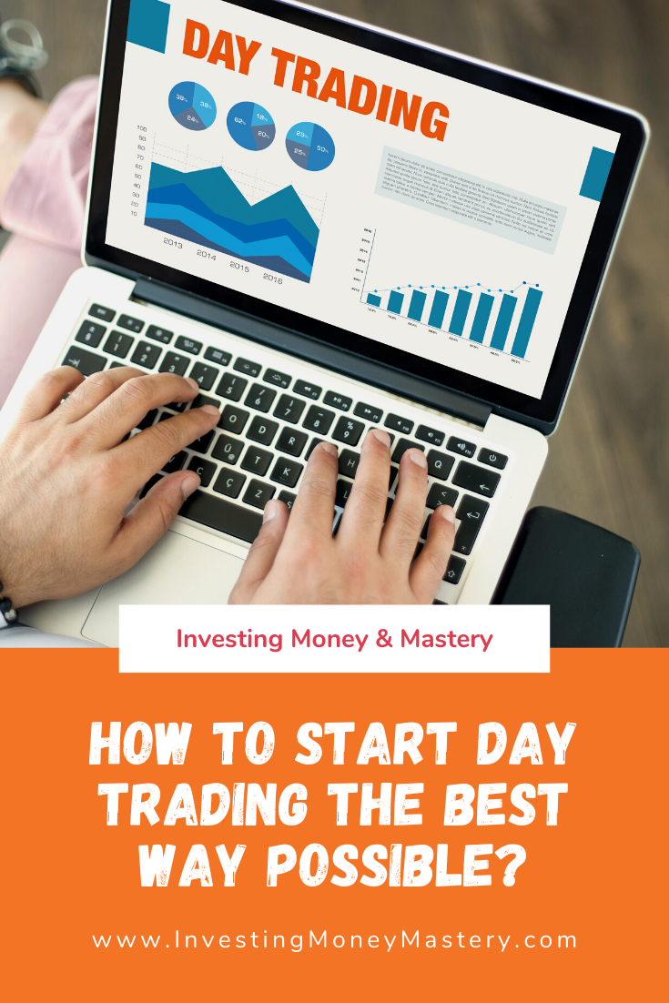 How To Start Day Trading The Best Way Possible In 2020 Day Trading Trading Charts Stock Market For Beginners