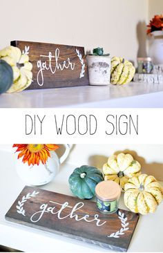 Diy Home Decor Signs Best Diy Wood Gather Sign  Wood Signs Tutorials And Woods Inspiration