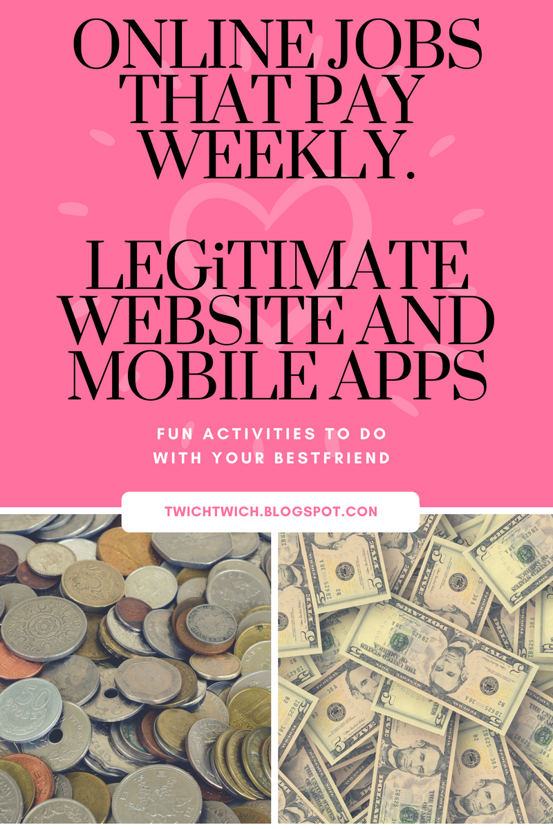 ONLINE JOBS THAT PAY WEEKLY  LEGiTIMATE WEBSITE AND MOBILE