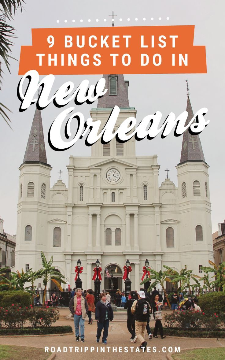 9 bucket list things to do in new orleans road trippin for Things to do in nee orleans