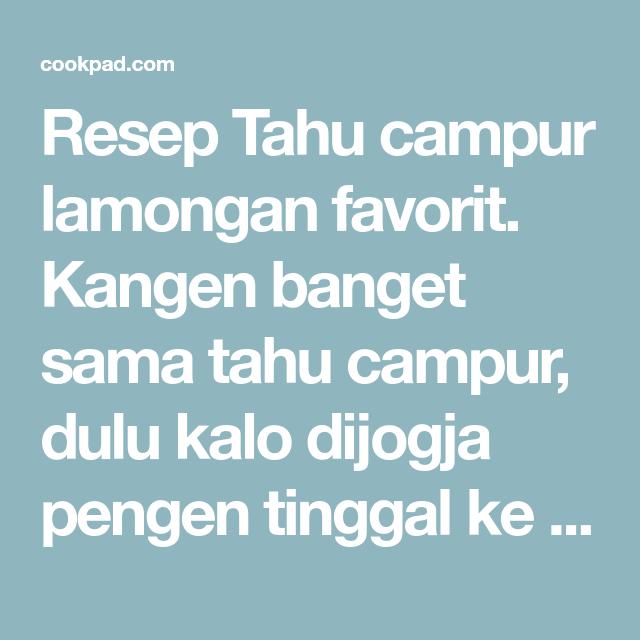 Resep Tahu Campur Lamongan Oleh Selly Mutiara Restika Resep Resep Tahu Resep Tahu