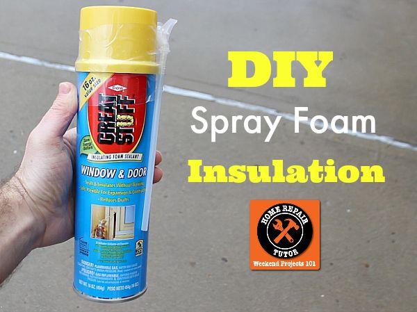 Diy Spray Foam Insulation Plus 2 Other