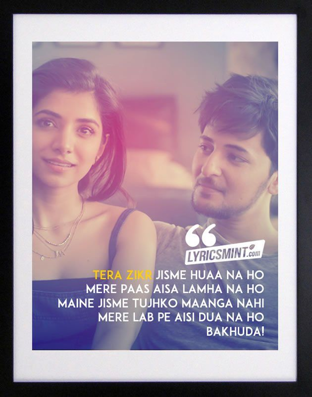 Tera Zikr Lyrics - Darshan Raval | Lyrics Quotes | Pinterest ...