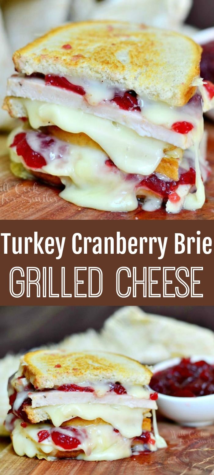 Turkey Cranberry Brie Grilled Cheese.  Amazing recipe to use up those Thanksgiving leftovers after the holiday dinner. Gooey grilled cheese recipe made with turkey breast, smooth melted brie cheese and cranberry sauce. #turkey #grilledcheese #sandwich #leftovers #brie #dinnerideas2019