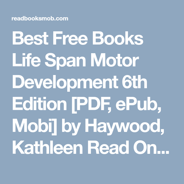 Best free books life span motor development 6th edition pdf epub best free books life span motor development 6th edition pdf epub mobi fandeluxe Image collections