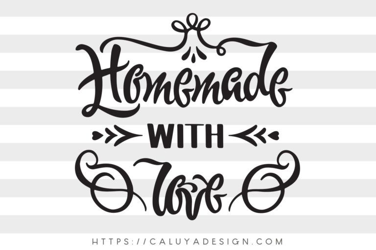 Download Free Homemade With Love SVG, PNG, EPS & DXF by | Cricut ...