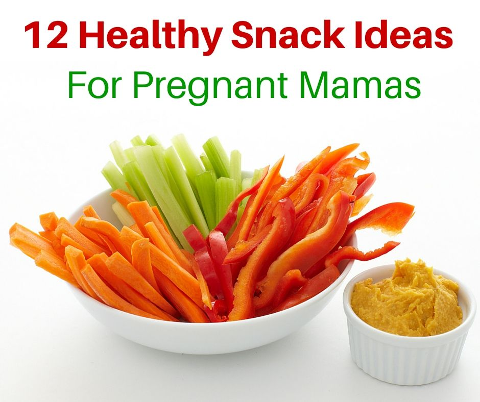 10 healthy snacks for pregnant mamas  healthy homemade