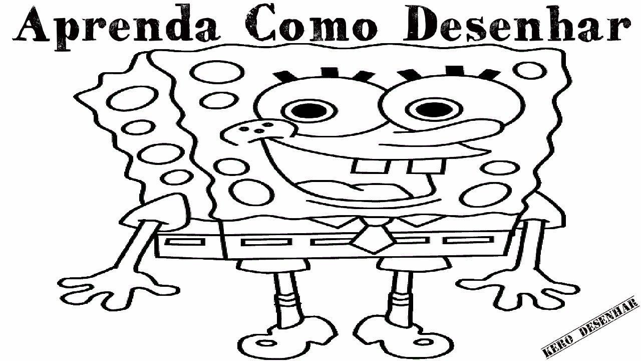 Como Desenhar o Bob Esponja - Simples e Fácil | Kero Desenhar ...