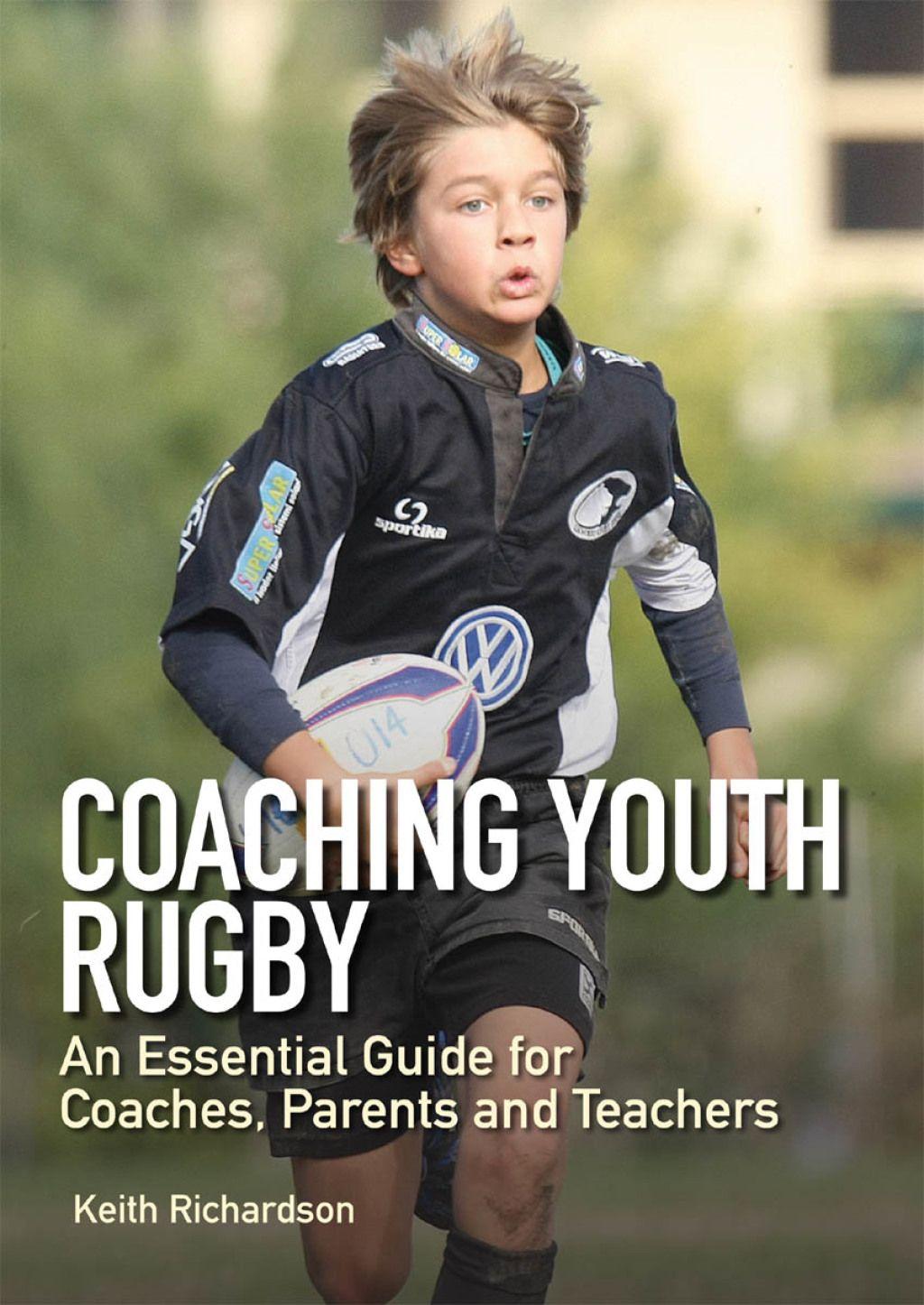 Coaching Youth Rugby Ebook Rugby Coaching Coaching Youth Coaching