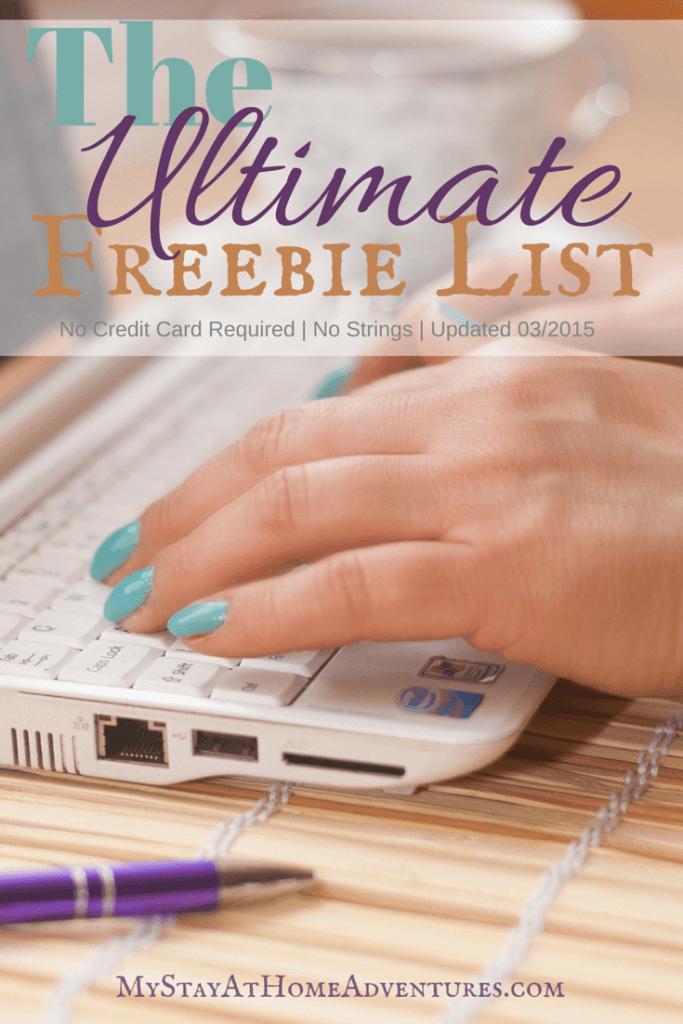 The Ultimate Freebie List The Ultimate Freebie List has