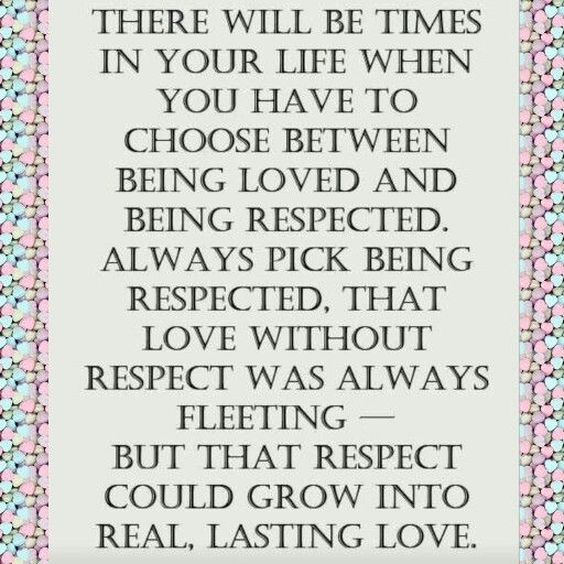Love Without Respect Is Fleeting But Respect Can Grow Into Lifelong