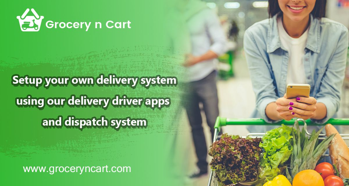 GroceryNCart is a Supermarket Software like Instacart Clone