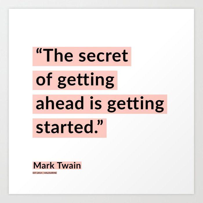 2   | Mark Twain Quotes 200908 Motivational Inspirational Inspiring Motivating Art Print by Wordz