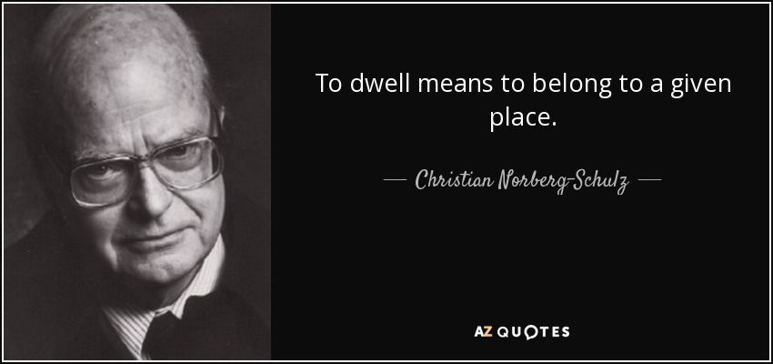 Quotes By Christian Norberg Schulz A Z Quotes A Picture Quotes