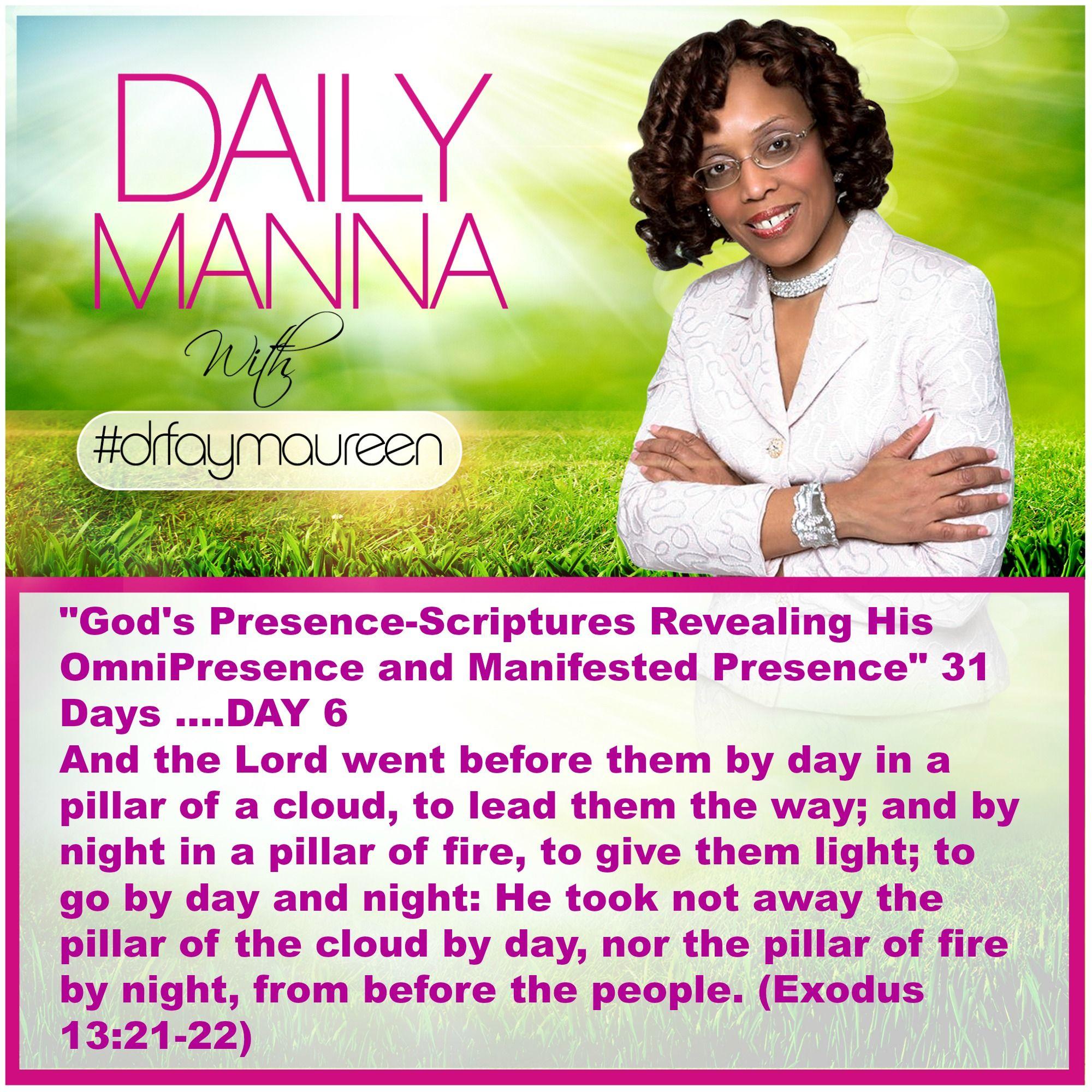 Daily Manna #160    Gods Presence Day 6