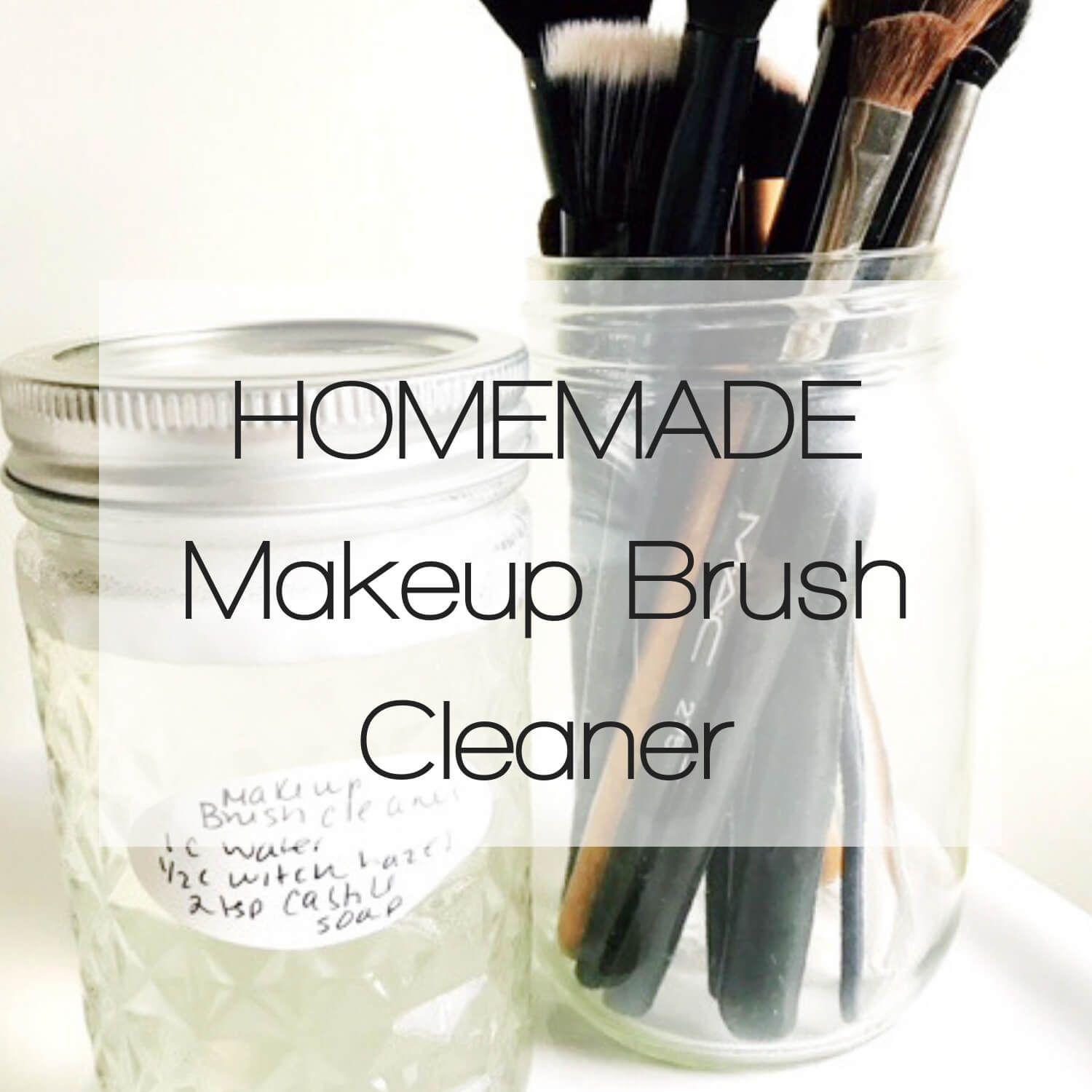 Easy Homemade Makeup Brush Cleaner How to clean makeup