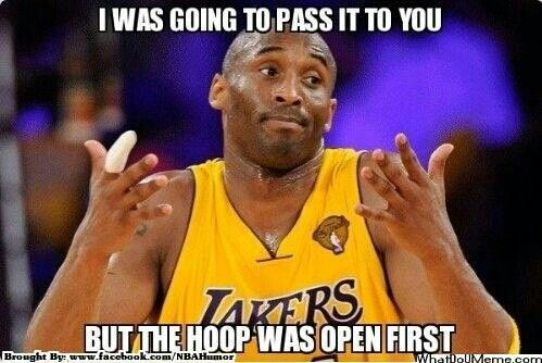 Kobe I Was Gonna Pass It Basketball Quotes Funny Funny Basketball Memes Sports Memes