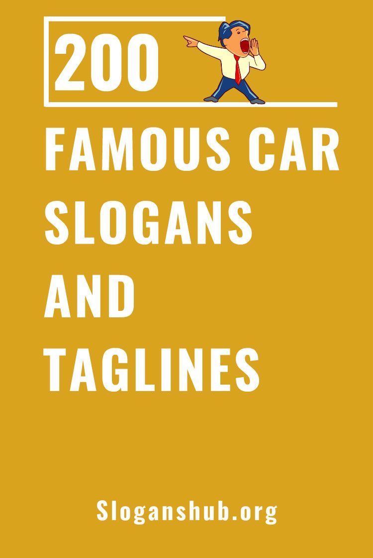 200 Famous Car Slogans And Taglines Slogan Used Cars Near Me Catchy Words
