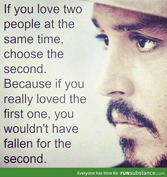 Can You Really Love Two People At Once Though Quotes Quotes