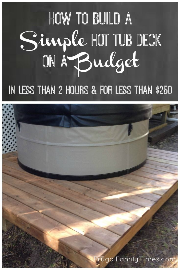 How To Make A Hot Tub Deck For 250 And 2 Hours Work For Our Very