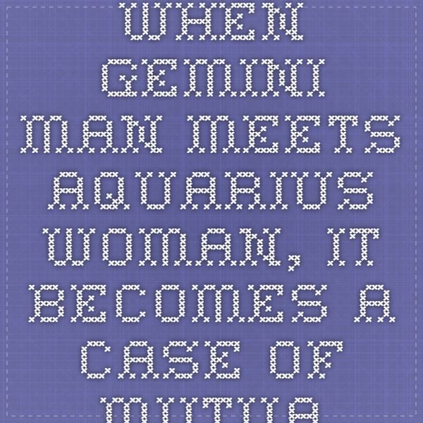 Gemini male aquarius woman