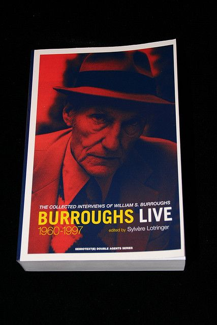 Burroughs Burroughs Live: The Collected Interviews of William S 1997 1960
