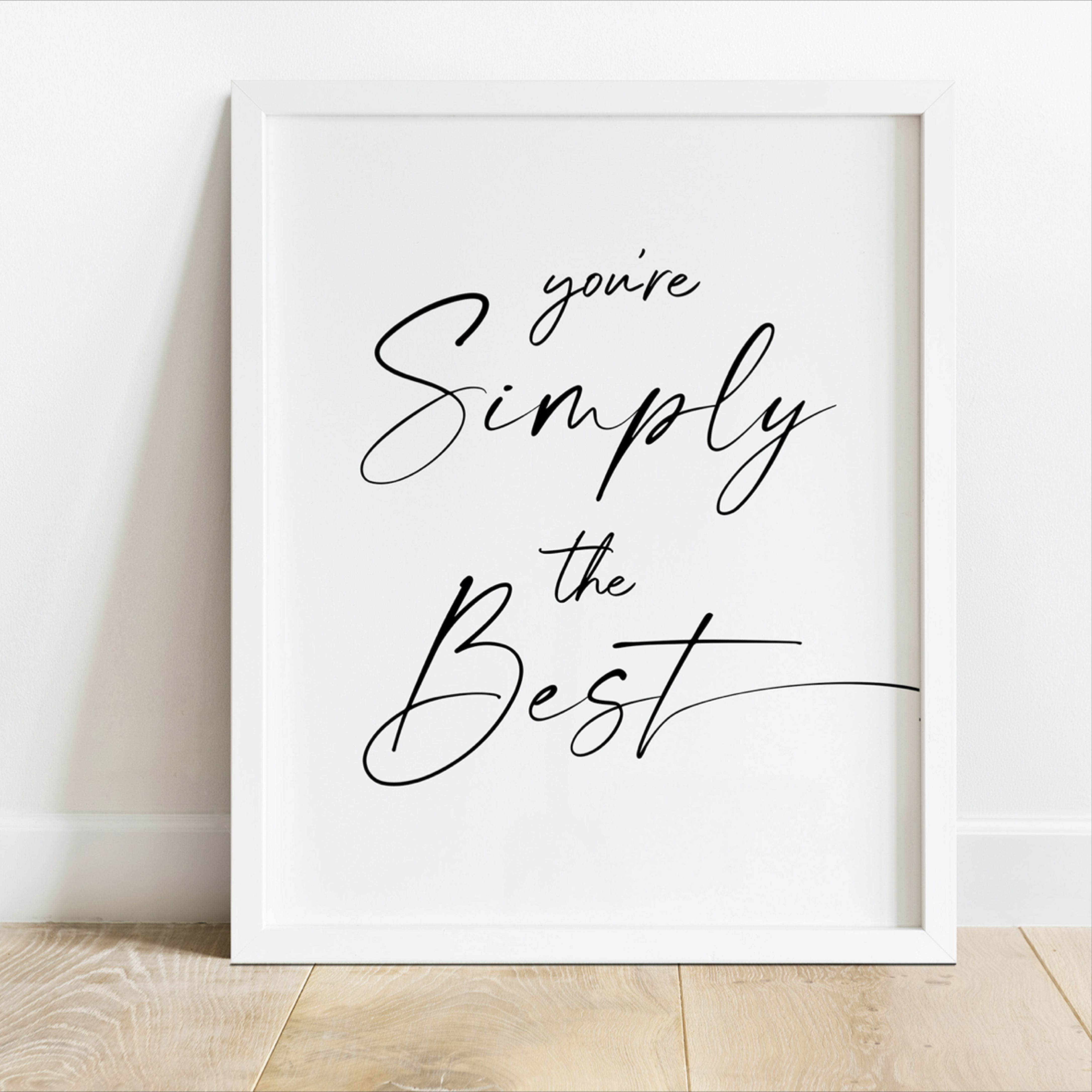 Schitts Creek Gifts You Re Simply The Best Print Song Lyrics Wall Art Printable Valentines Day Gift For Boyfriend Digital Download In 2021 Art Prints Quotes Typography Quotes Printable Wall Art