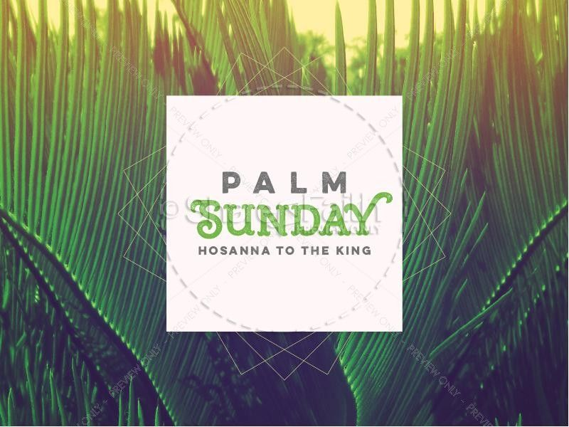Palm Sunday Hosanna to the King Church PowerPoint