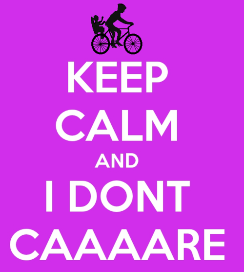 Keep calm and I DON'T CAAAARE. I love pewdiepie :)