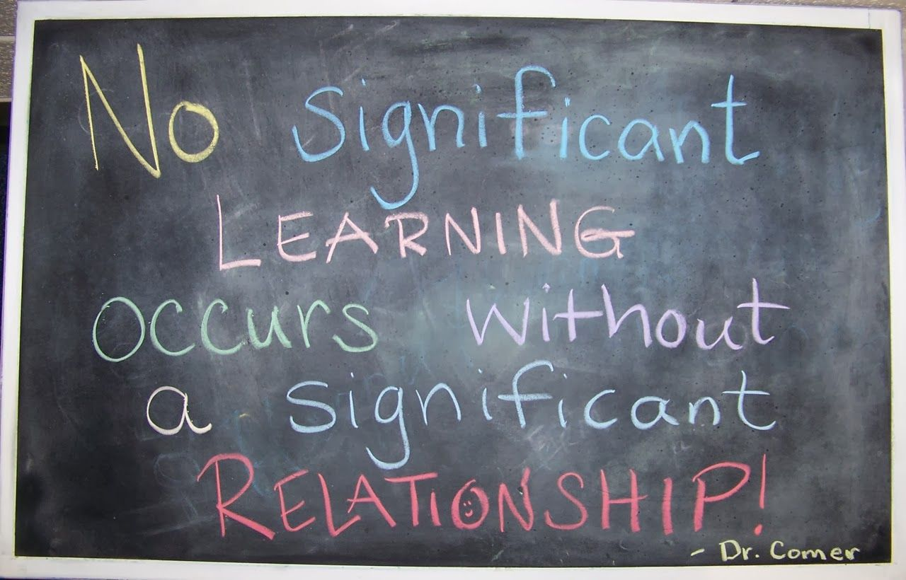 No Significant Learning without Relationship