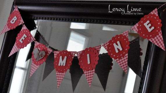 Valentine Decoration BE MINE banner  Ready to Ship  by LeroyLime, $10.00