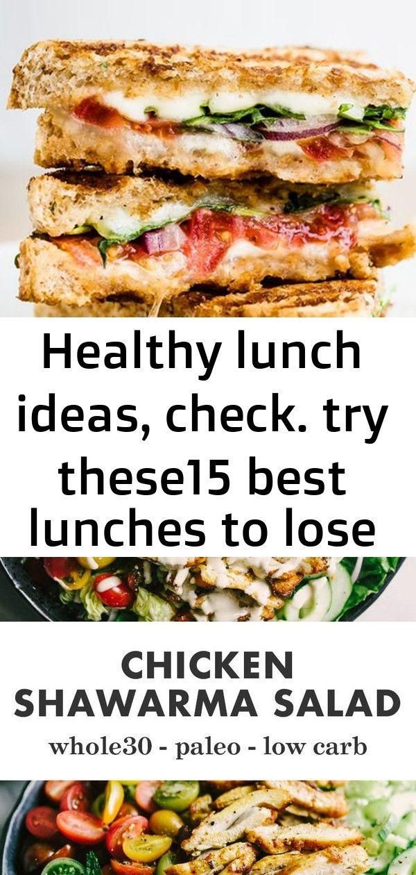 Healthy lunch ideas, check. try these15 best lunches to lose extra pounds! 4  - Recipes -